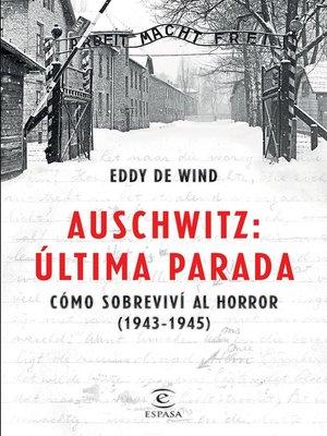 cover image of Auschwitz, última parada