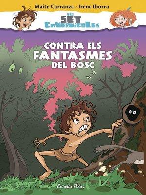 cover image of Contra els fantasmes del bosc