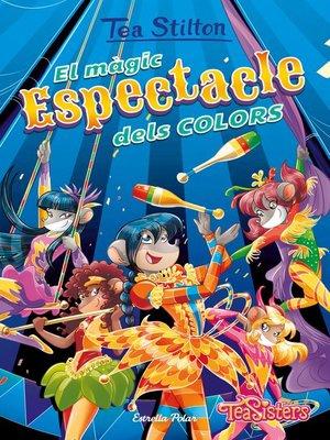 cover image of El màgic espectacle dels colors