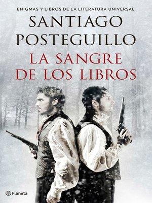 cover image of La sangre de los libros