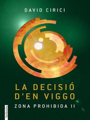 cover image of La decisió d'en Viggo