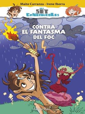 cover image of Contra el fantasma del foc