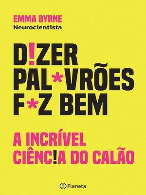 cover image of Dizer Palavrões Faz Bem