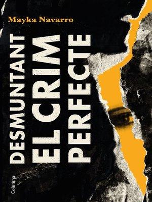 cover image of Desmuntant el crim perfecte