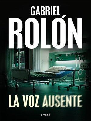 cover image of La voz ausente