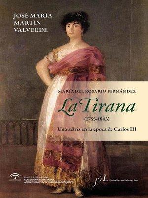 cover image of La Tirana (1755-1803)