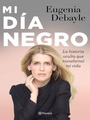 cover image of Mi día negro
