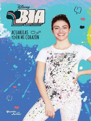 cover image of Bia 1. Acuarelas en mi corazón