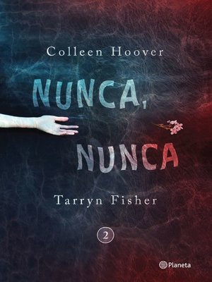 cover image of Nunca, nunca 2