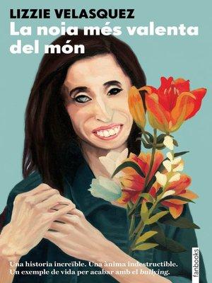 cover image of La noia més valenta del món