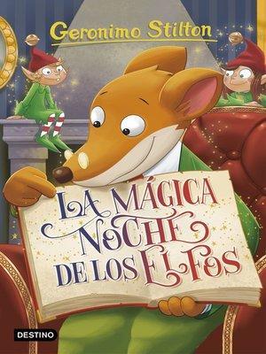 cover image of La mágica noche de los elfos