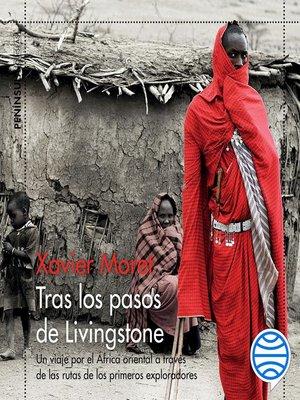 cover image of Tras los pasos de Livingstone