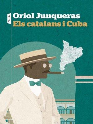 cover image of Els catalans i Cuba