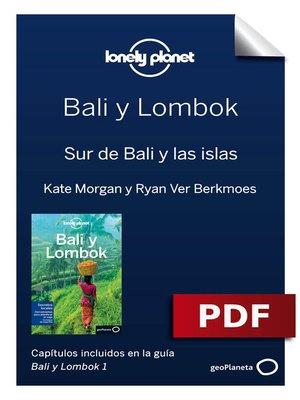 cover image of Bali y Lombok 1.Sur de Bali y las islas