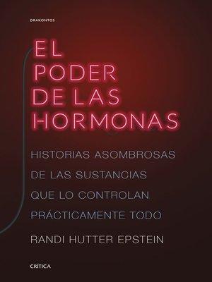 cover image of El poder de las hormonas