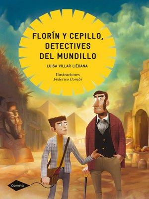 cover image of Florín y Cepillo, detectives del mundillo