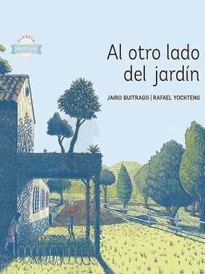 cover image of Al otro lado del jardin