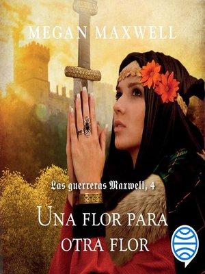cover image of Una flor para otra flor