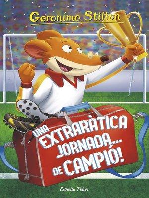 cover image of Una extraràtica jornada... de campió!