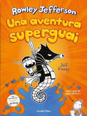 cover image of Diari del Rowley 2. Una aventura superguai