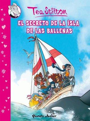 cover image of El secreto de la Isla de las Ballenas