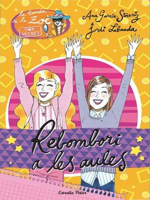 cover image of Rebombori a les aules
