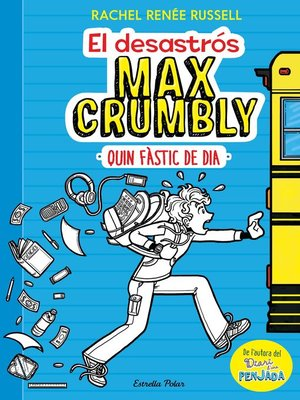 cover image of El desastrós Max Crumbly. Quin fàstic de dia