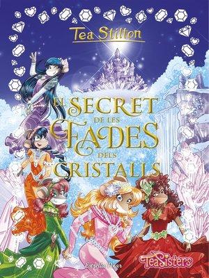 cover image of El secret de les fades dels cristalls