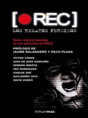 cover image of REC. Los relatos perdidos