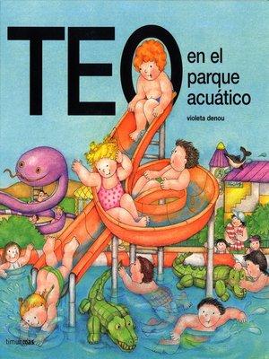 cover image of Teo en el parque acuatico