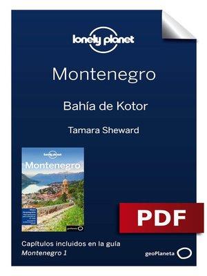 cover image of Montenegro 1. Bahía de Kotor
