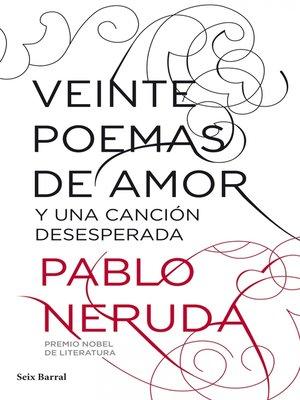 cover image of Veinte poemas de amor y una canción desesperada