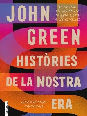 cover image of Històries de la nostra era. Ressenyes sobre l'antropocè