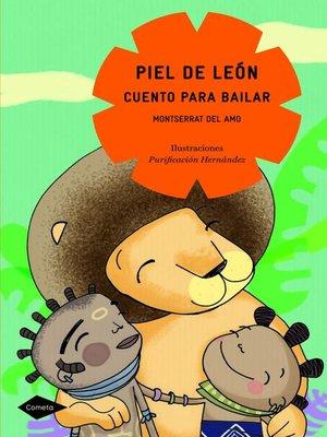 cover image of Piel de león. Cuento para bailar