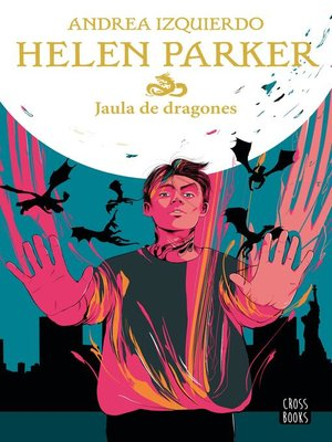 cover image of Helen Parker 3. Jaula de dragones
