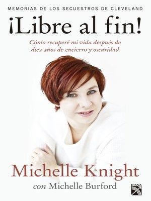 cover image of ¡Libre al fin!