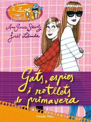 cover image of Gats, espies i rotllets de primavera