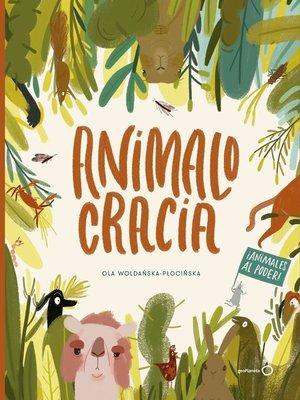 cover image of Animalocracia