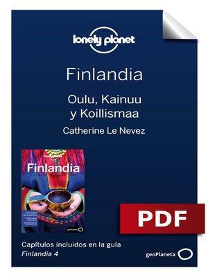 cover image of Finlandia 4_9. Oulu, Kainuu y Koillismaa