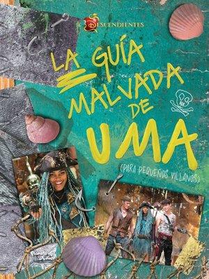 cover image of Descendientes. La guía malvada de Uma (para pequeños villanos)