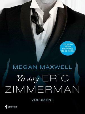 cover image of Yo soy Eric Zimmerman, Volume I