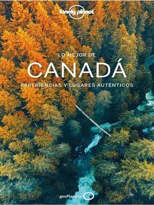 cover image of Lo mejor de Canadá 2