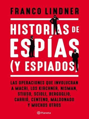 cover image of Historias de espías (y espiados)