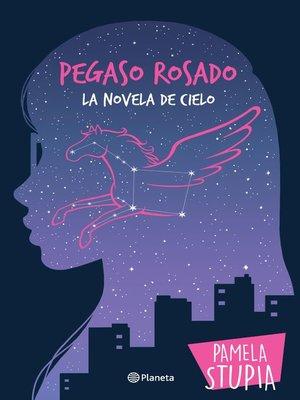 cover image of Pegaso rosado
