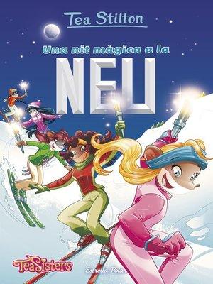 cover image of Una nit màgica a la neu