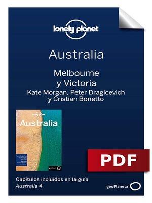 cover image of Australia 4_5. Melbourne y Victoria, Trent Holden