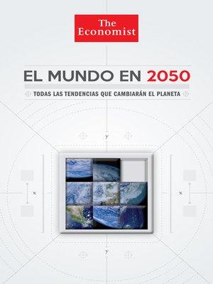 cover image of El mundo en 2050