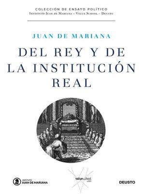 cover image of Del rey y de la institución real