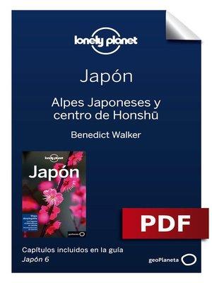 cover image of Japón 6. Alpes Japoneses y centro de Honshu