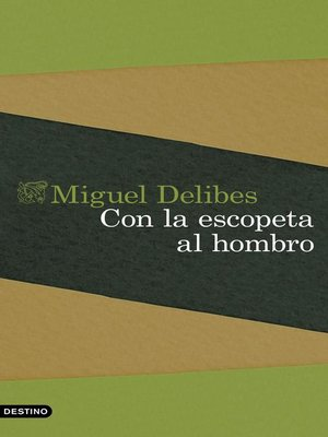 cover image of Con la escopeta al hombro